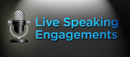 Live Speaking Engagements